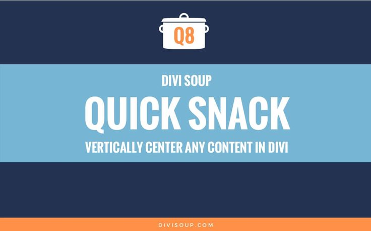 Q8: Vertically center any content in Divi