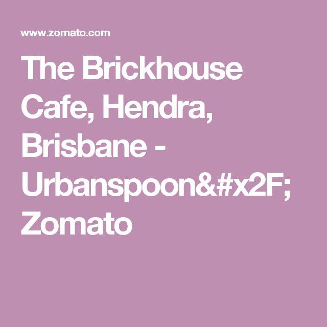 The Brickhouse Cafe, Hendra, Brisbane - Urbanspoon/Zomato