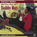 Rockin Robin: The Best of Bobby Day [CD]