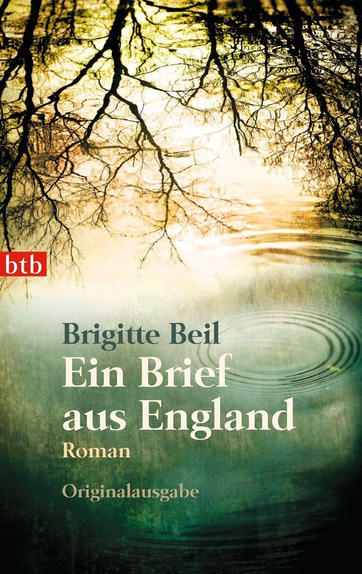 Brigitte Beil Ein Brief aus England Taschenbuch 288 Seiten Verlag: btb Verlag (9. April 2013) Sprache: Deutsch ISBN-1...