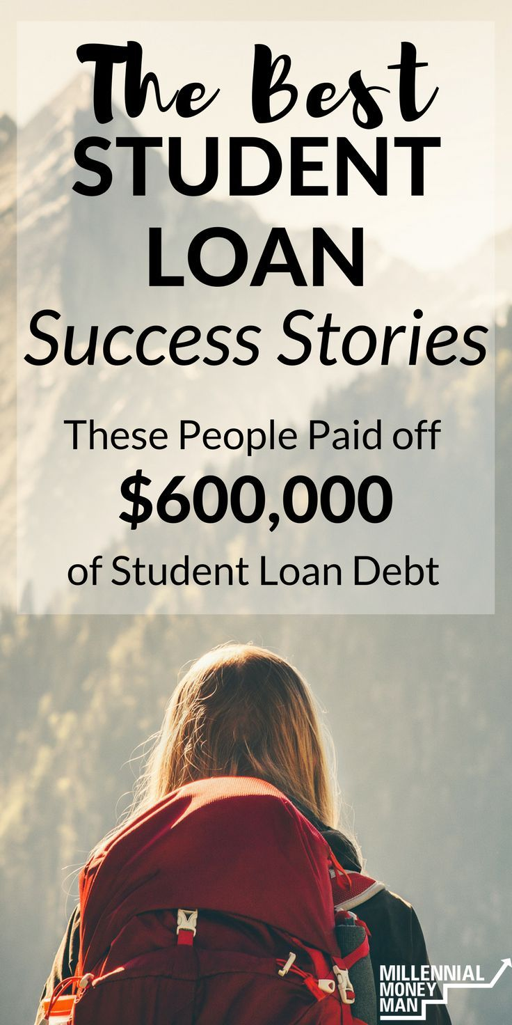 How To Pay Off Student Loan Debt The Best Student Loan Payoff Stories Best Student Loans Apply For Student Loans Paying Off Student Loans