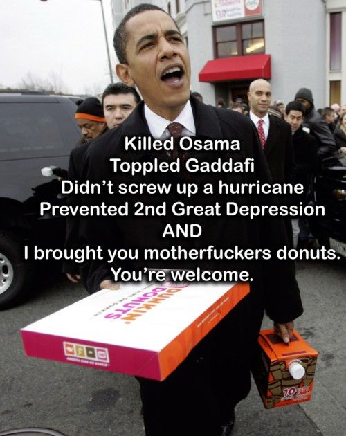 Oh.. and coffee. I hope that's OKDiy Headband, Like A Boss, Dunkin Donuts, Laugh, Doughnuts, Funny Stuff, Navy Seals, People, Barack Obama