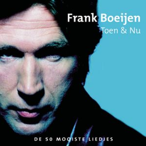 Frank Boeijen - Toen & Nu
