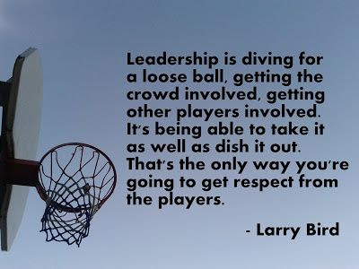 Motivational NBA Basketball Quotes with pictures and images: Larry Bird on Leadership