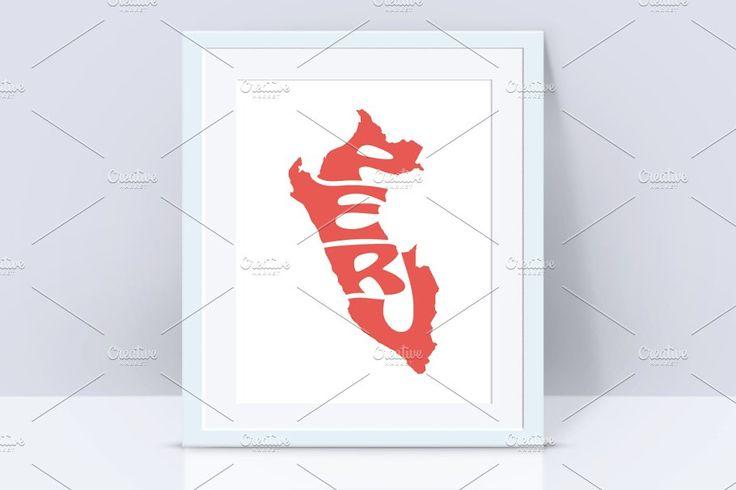 Peru Vector Word Design In Map Shape Word Design Creative Design
