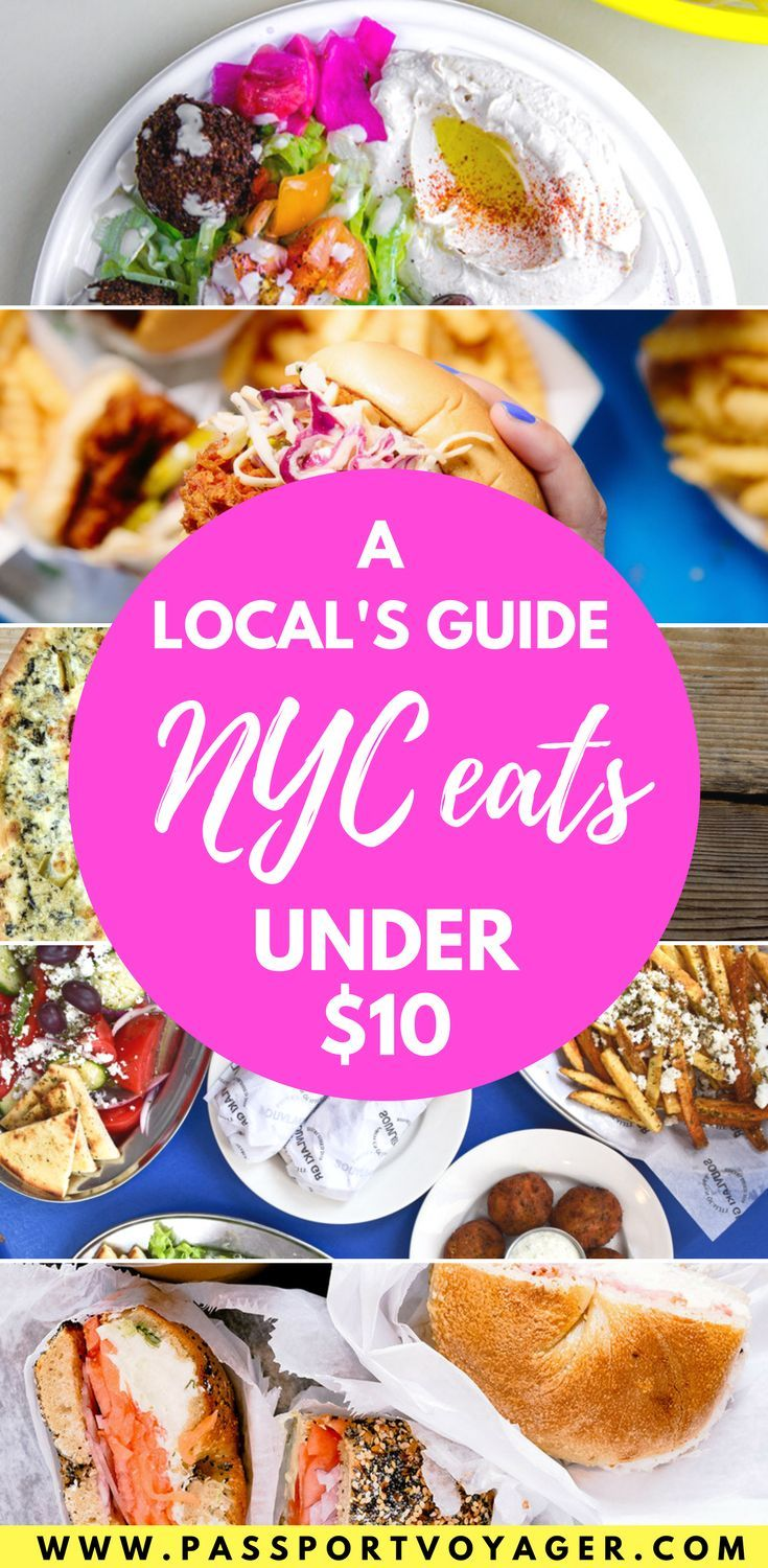 Is It Possible To Eat Well In Nyc On A Budget Yes This Insider Guide 20 Of The Best Places New York City For 10 Or