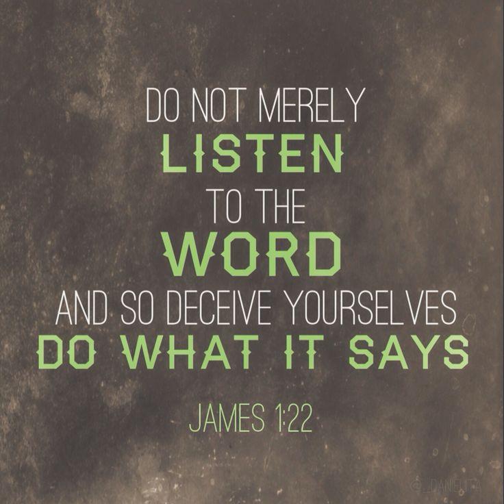 James 1:22   Spirituality   Pinterest   The lord, Bible ...