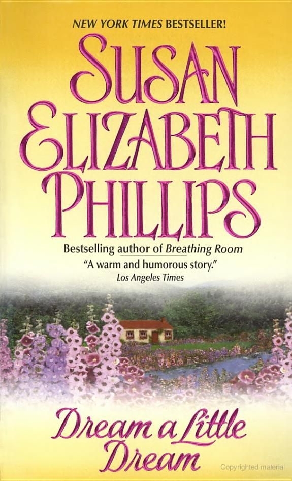 Dream a Little Dream - Susan Elizabeth Phillips - Google Books