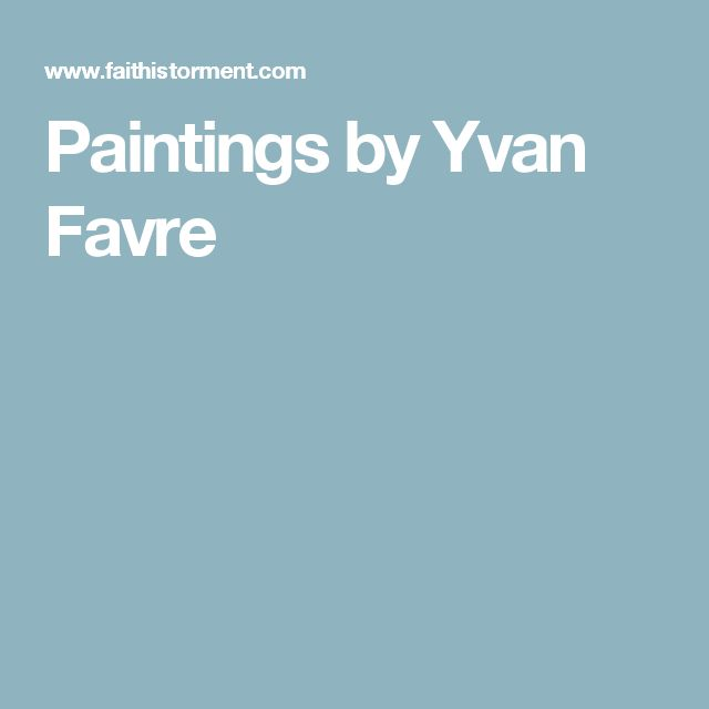 Paintings by Yvan Favre