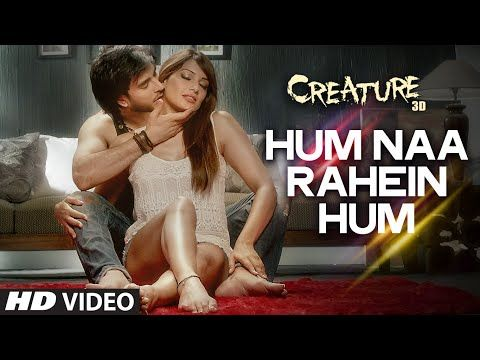 Exclusive: Hum Na Rahein Hum Video Song | Mithoon | Creature 3D | Benny Dayal | Bollywood Songs