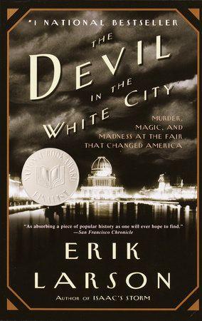 The Devil in the White City by Erik Larson | PenguinRandomHouse.com  Amazing book I had to share from Penguin Random House