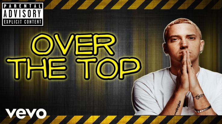 Eminem - Over The Top (New Song 2017)
