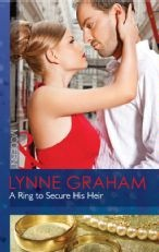 Modern books: A Ring to Secure His Heir by Lynne Graham