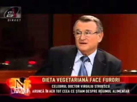 Dr. Virgiliu Stroescu - Dieta vegetariană face furori partea 2