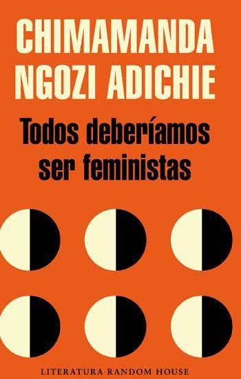 Todos deberíamos ser feministas, de Chimamanda Ngozi Adiche