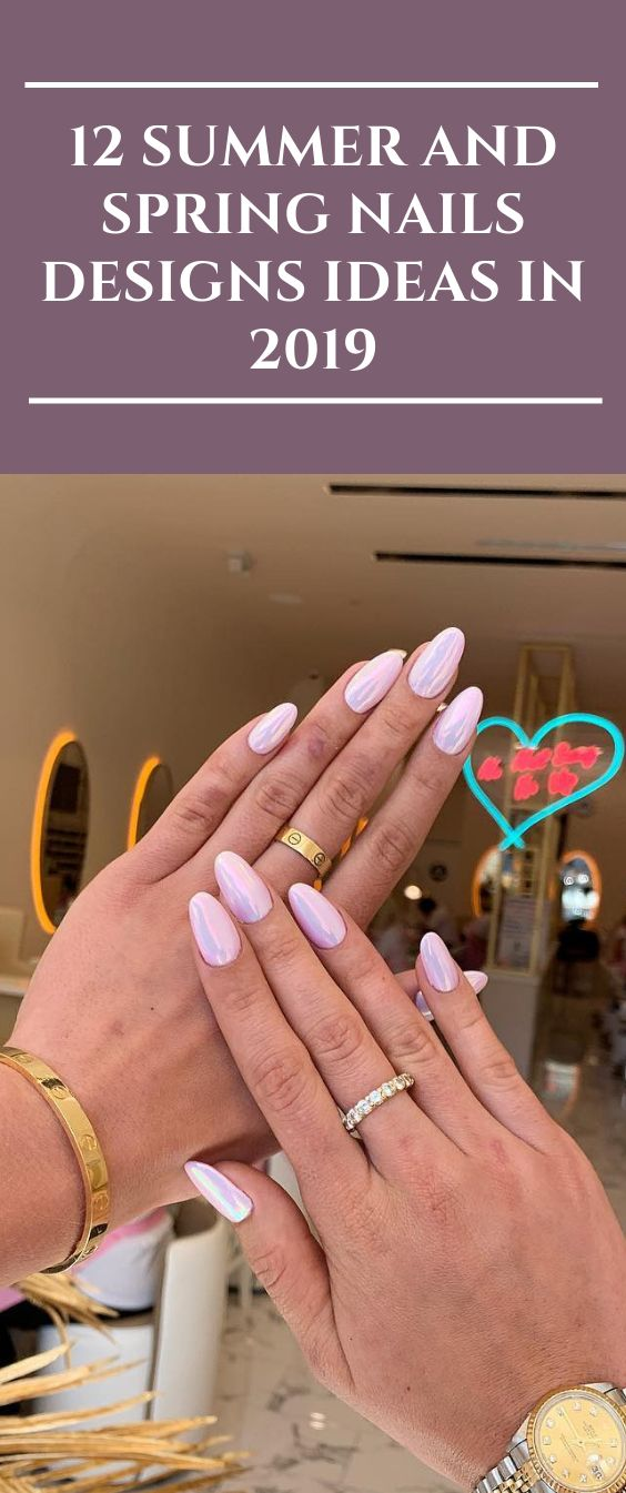 12 Summer and Spring Nails Designs Ideas in 2019 #nails #Summernail #fashion #N…