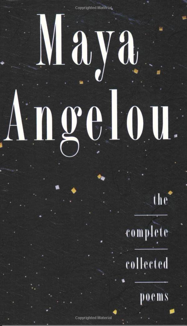 Complete Collected Poems of Maya Angelou: Maya Angelou: