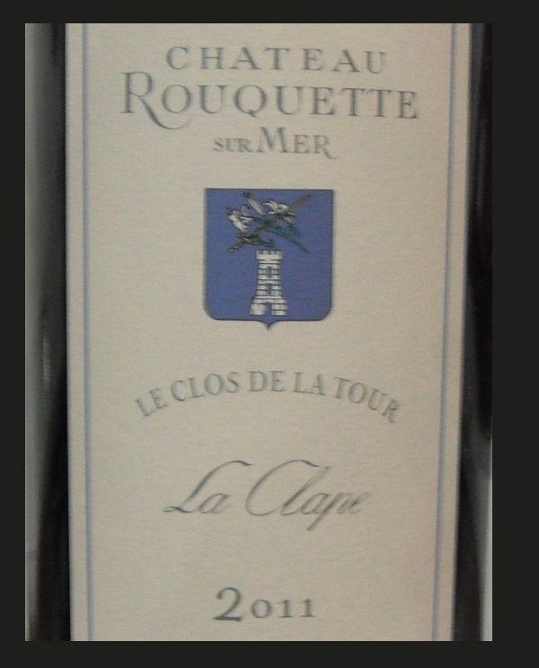 HIPPOVINO: Château Rouquette sur Mer La Clape Clos de la Tour 2011 – Vin rouge - Coteaux du Languedoc - Importation Privée de la semaine
