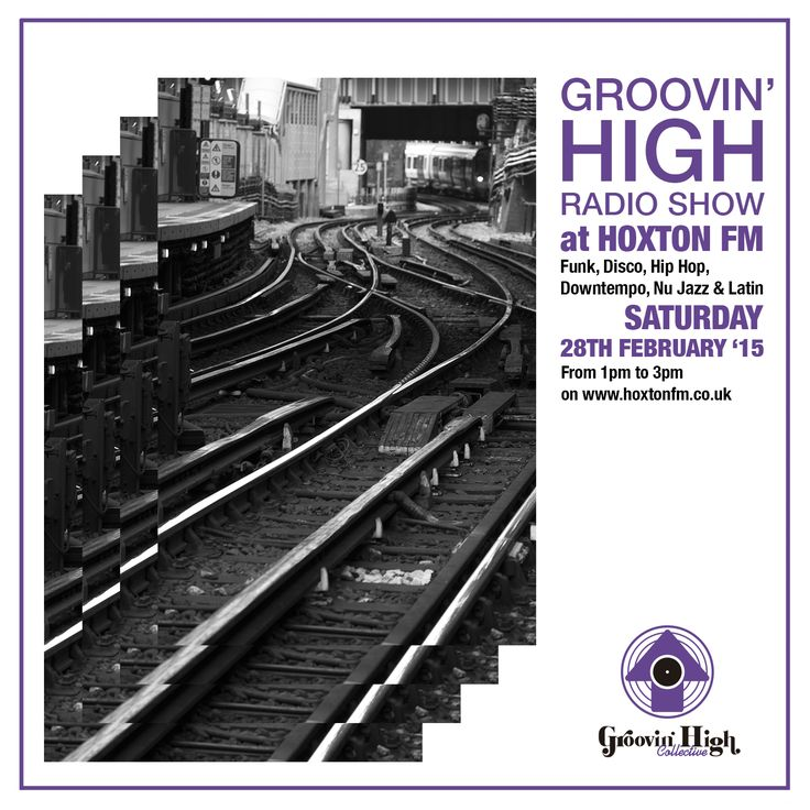 Groovin High Radio @ Hoxton FM  Photo & Design by A. Rojo
