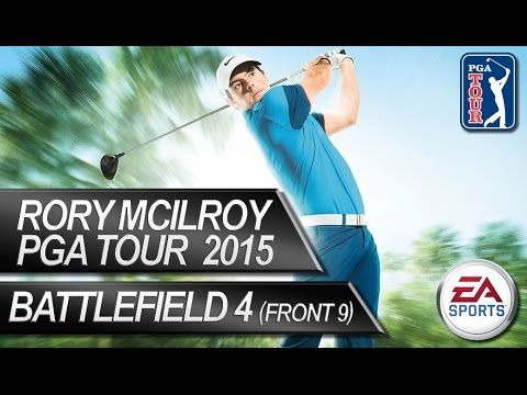 Rory McIlroy PGA Tour 15: Battlefield 4 Course FRONT 9 Gameplay