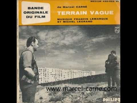 Francis Lemarque et Michel Legrand - générique du film Terrain vague (Marcel Carné) - - YouTube