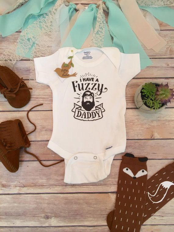 I Have A Fuzzy Daddy Funny Baby Onesie 174 Bodysuit Or T
