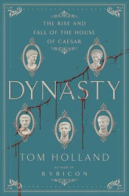Dynasty by Tom Holland, Click to Start Reading eBook, Author and historian Tom Holland returns to his roots in Roman history and the audience he cultivated