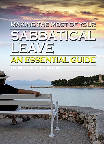 If your sabbatical leave is approaching and you're looking for ideas and guidance in order to make the most out of it, then this book is for you! Free for download for the next few days!