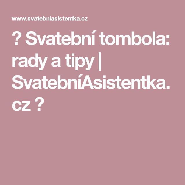❤ Svatební tombola: rady a tipy | SvatebníAsistentka.cz ❤