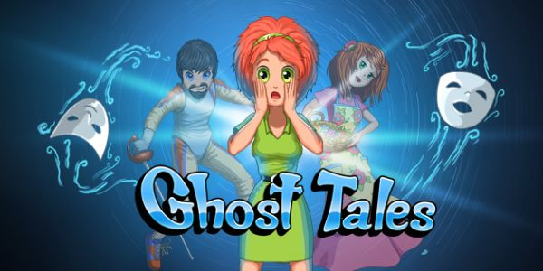 Ghost Tales Hack Tool | E Hacks and Cheats - Games world--not sure if this works yet.