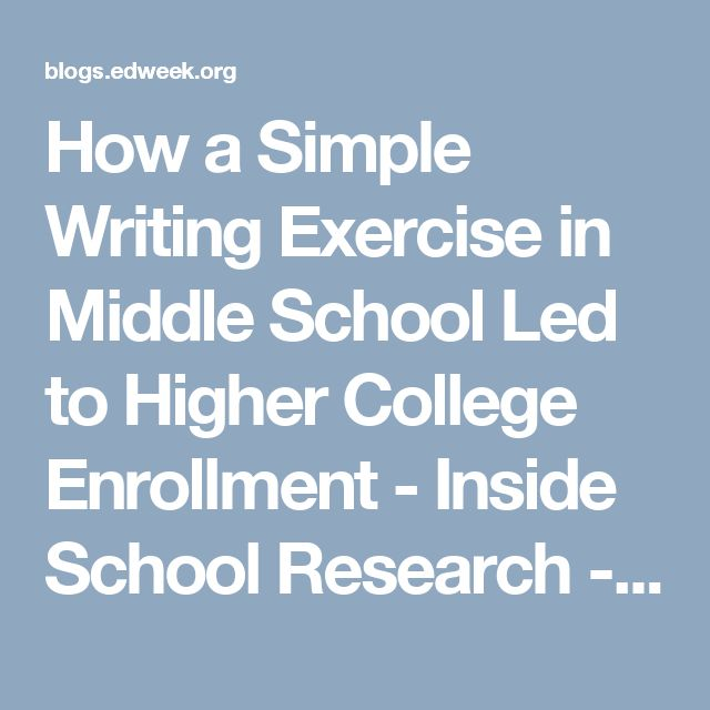 How a Simple Writing Exercise in Middle School Led to Higher College Enrollment - Inside School Research - Education Week
