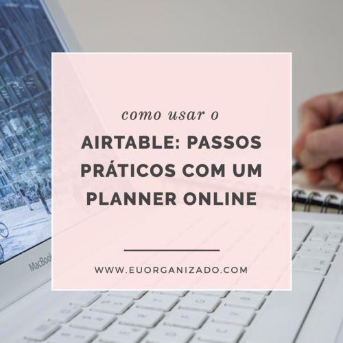 Como usar o airtable: passos práticos com um planner online