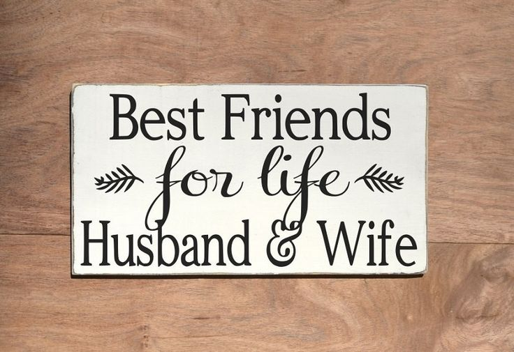 Wedding Sign Quotes Best Friends For Life Husband Wife Master Bedroom Wall Art Couples Spouse Gift Reception Decor Anniversary Valentines