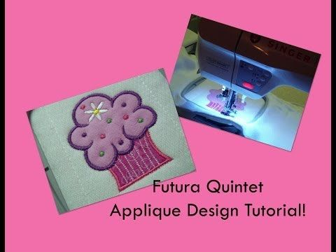 Singer Futura Quintet: Stitching an Applique Embroidery Design! - YouTube