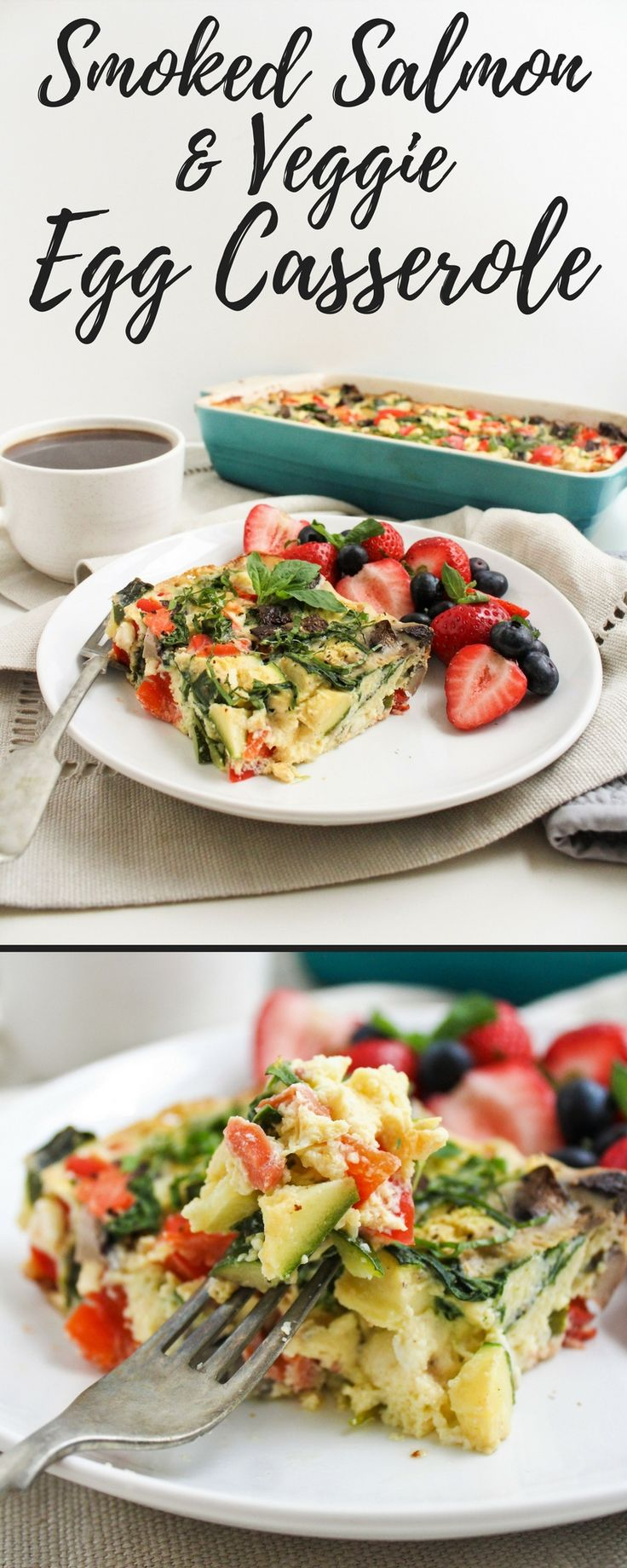 Smoked Salmon & Veggie Egg Casserole - SO easy to make, yet so flavorful and delicious! Perfect for a brunch party or easy make-ahead breakfast! | easy brunch ideas | healthy brunch recipes | healthy make ahead breakfast | gluten free breakfast ideas | healthy breakfast recipes |