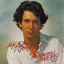 Jonathan Richman and the Modern Lovers, 1976.