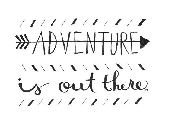 Adventure is Out There by heytheredesign on Etsy, $10.00