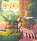 MINHAS FÁBULAS DE ESOPO - Michael Morpurgo - Companhia das Letras