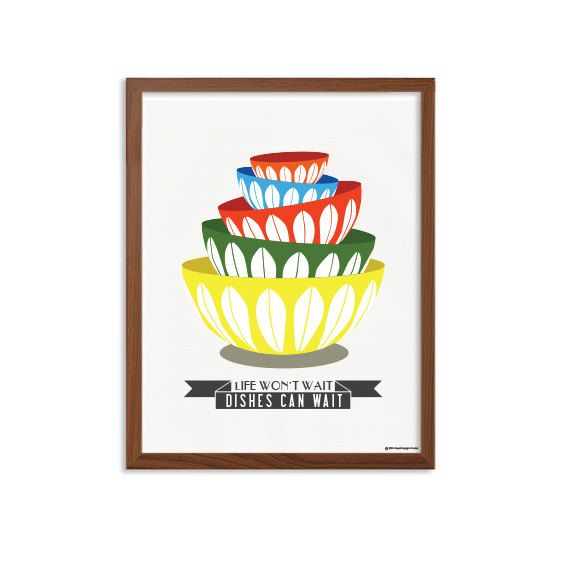 Kitchen  Dishes Can Wait Life Won't Poster  Modern by SealTypo, $5.00