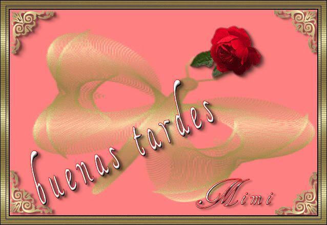 buenastardes.jpg buenas tardes image by mimi68cerro