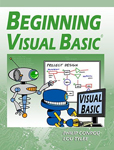 Beginning Visual Basic: A Step by Step Computer Programming Tutorial 15th Edition Pdf Download e-Book