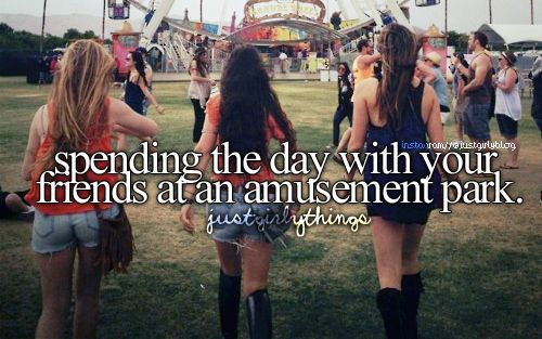 Spending the day with your friends at an amusement park – just girly thingsisabel coca