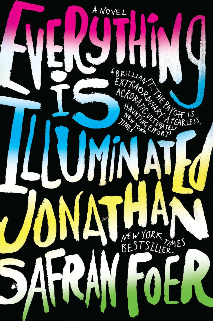Everything Is Illuminated By Jonathan Safran Foer New Reissue Design  Mariner Books 2015 Designed