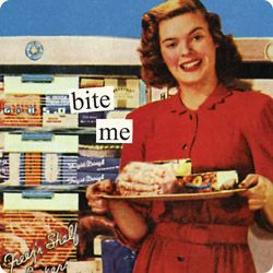 Anne Taintor captions: bite me