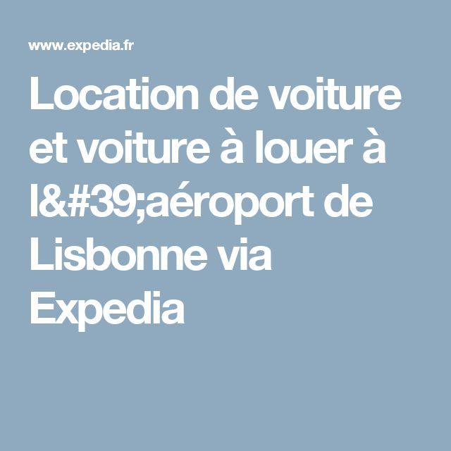 Location de voiture et voiture à louer à l'aéroport de Lisbonne  via Expedia
