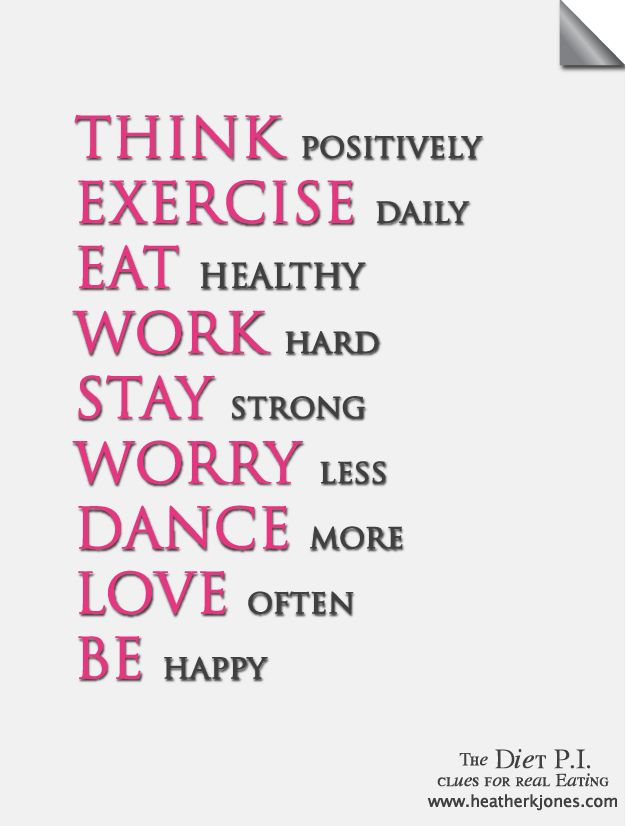 Think Exercise Eat: Life Quotes, Mind Body Health Quotes, Good Health Quotes, Eating Quotes, Body Positive Quotes, Body Quotes, Exercise Schedule, Quotes About Healthy Eating, Quotes About Good Health