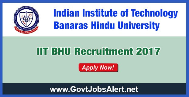 IIT BHU Recruitment 2017 - Hiring Project Staff Post, Salary Rs.12,000/- : Apply Now !!!  The Indian Institute of Technology Banaras Hindu University – IIT BHU Recruitment 2017 has released an official employment notification inviting interested and eligible candidates to apply for the positions of Project Staff. The eligible candidates may apply to the posts in the prescribed format available in official website (given below).