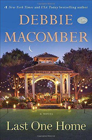 Last One Home by Debbie Macomber - released March 10, 2015. Debbie Macomber, number-one New York Times best-selling author of the Blossom Street and Cedar Cove series, delivers an inspiring new standalone novel about the enduring bond between sisters, the power of forgiveness, and a second chance at love.