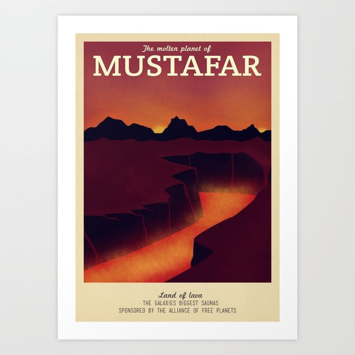 Buy Retro Travel Poster Series - Star Wars - Mustafar Art Print by teacuppiranha. Worldwide shipping available at Society6.com. Just one of millions of high quality products available.