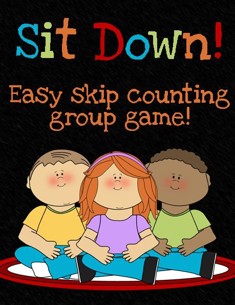 Squarehead Teachers: Sit Down! (Skip Counting Group Game). Great way to review skip counting (which GREATLY helps in multiplication!)